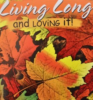 Living Long and Loving It!-0