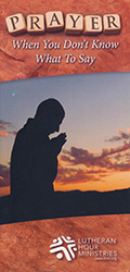 Prayer - When you don't know what to say