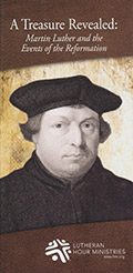 A Treasure Revealed: Martin Luther and the Events of the Reformation-0